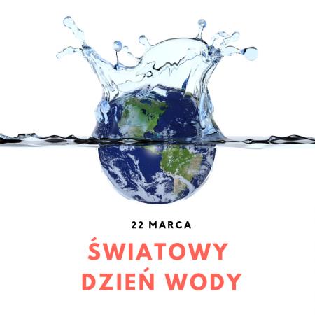 Światowy Dzień Wody- Konkurs